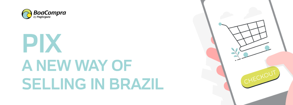 Infographic | Pix: a new way of selling in Brazil